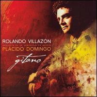Rolando Villazón & Plácido Domingo - Gitano