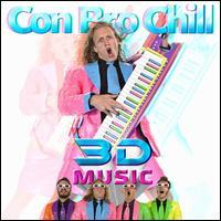 Con Bro Chill - 3D Music