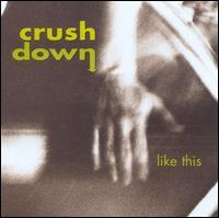 Crushdown - Like This