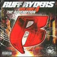 Ruff Ryders - The Redemption, Vol. 4