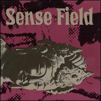 Sense Field - Sense Field