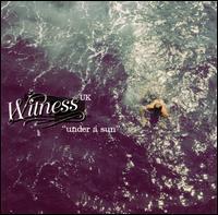 Witness U.K. - Under a Sun