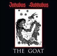 Inkubus Sukkubus - The Goat