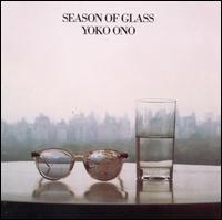 Yoko Ono - Season of Glass