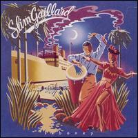 Slim Gaillard - Siboney