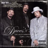 Tha Eastsidaz - Duces n' Trays: The Old Fashioned Way
