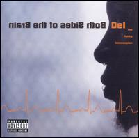 Del the Funky Homosapien - Both Sides of the Brain