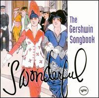 Various Artists - The Gershwin Songbook: 'S Wonderful