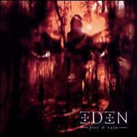 Eden - Fire & Rain
