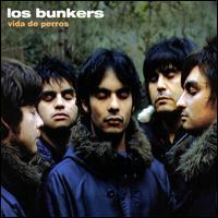 Los Bunkers - Vida de Perros