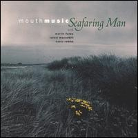 Mouth Music - Seafaring Man