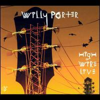 Willy Porter - High Wire Live