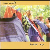 The Waifs - Shelter Me