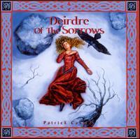 Patrick Cassidy - Deirdre of the Sorrows