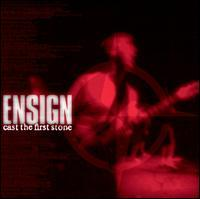 Ensign - Cast the First Stone