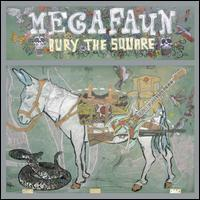 Megafaun - Bury the Square
