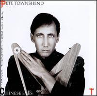 Pete Townshend - All the Best Cowboys Have Chinese Eyes