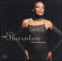 Teri Thornton - I'll Be Easy to Find