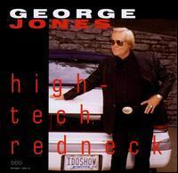 George Jones - High-Tech Redneck