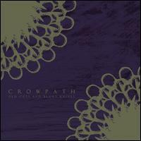 Crowpath - Old Cuts And Blunt Knives