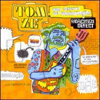 Tom Zé - Com Defeito de Fabricacao (Fabrication Defect)