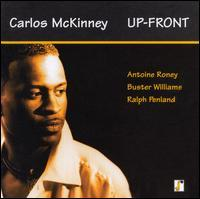 Carlos McKinney - Up-Front