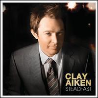 Clay Aiken - Steadfast