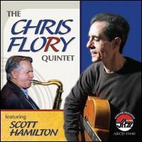 The Chris Flory Quintet - Chris Flory Quintet Featuring Scott Hamilton