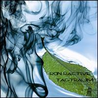 Ron Ractive - Tagtraum