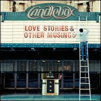 Candlebox - Love Stories & Other Musings