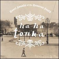 Ha Ha Tonka - Novel Sounds of the Nouveau South