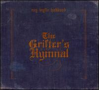 Ray Wylie Hubbard - The Grifter's Hymnal