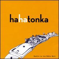 Ha Ha Tonka - Buckle in the Bible Belt