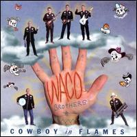 The Waco Brothers - Cowboy in Flames