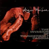 Angus MacLise - Invasion of Thunderbolt Pagoda