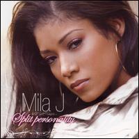 Mila J - Split Personality