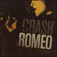 Crash Romeo - Minutes to Miles