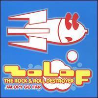 Zolof the Rock & Roll Destroyer - Jalopy Go Far