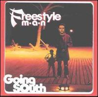 Freestyle Man - Going South