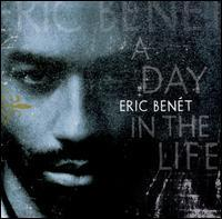 Eric Benét - A Day in the Life