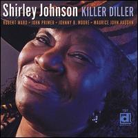 Shirley Johnson - Killer Diller