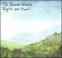 The Black Crowes - Before the Frost/Until the Freeze