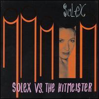 Solex - Solex vs. The Hitmeister
