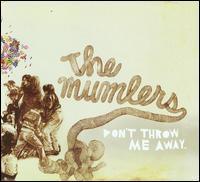 The Mumlers - Don't Throw Me Away