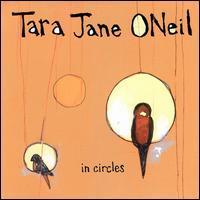Tara Jane O'Neil - In Circles