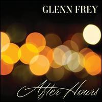 Glenn Frey - After Hours