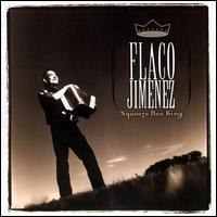 Flaco Jiménez - Squeeze Box King