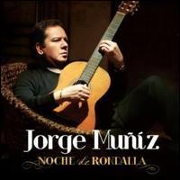 Jorge Muñiz - Noche De Rondalla
