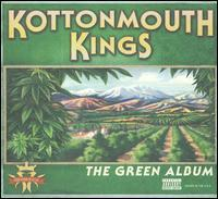 Kottonmouth Kings - The Green Album