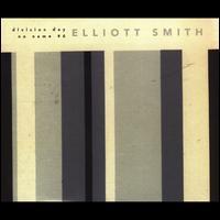 Elliott Smith - Division Day/No Name #6